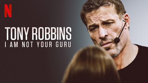 Tony Robbins: I Am Not Your Guru | Netflix Official Site